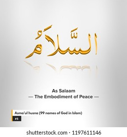 5. As-Salam - The Embodiment of Peace - Asma'ul husna (99 names of God in Islam)
