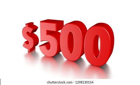 500$ Five hundred price symbol. red text number 3d render with dollar sign on white background