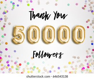 50k or 50000 followers thank you Gold balloons and colorful confetti, glitters 3D Illustration for Social Network friends, followers, Web user Thank you celebrate of subscribers or followers and likes
