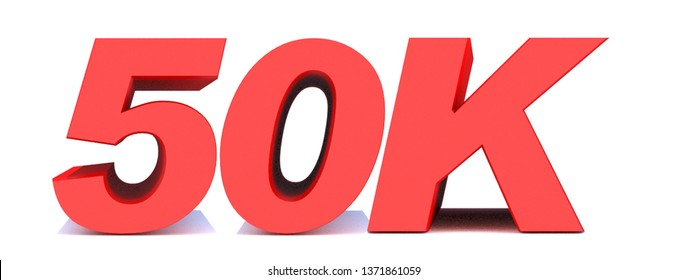 50k or 50000 thank you 3d word on white background. 3d illustration for Social Network friends or followers, likes