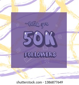 50k followers thank you social media template with creative brush lines backround. Banner for internet networks. 50000 subscribers congratulation post.