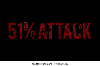 51% attack on blockchain futuristic binary red text glowing in the dark