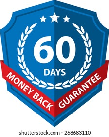 60 Days Money Back Guaranteed Label And Sticker With Blue Badge Sign, Isolated on White Background.