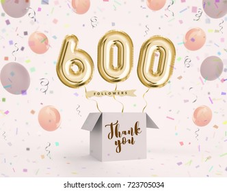 600 follower, 600 like thank you with gold balloons and colorful confetti. Illustration 3d render for your social network friends, followers, web user Thank you celebrate of subscriber, follower, like