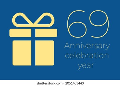 69 logo. 69 years anniversary celebration text. 69 logo on blue background. Illustration with yellow gift icon. Anniversary banner design. Minimalistic greeting card.  sixty-nine  postcard