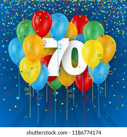 70 YEARS - HAPPY BIRTHDAY/ANNIVERSARY card with colorful balloons