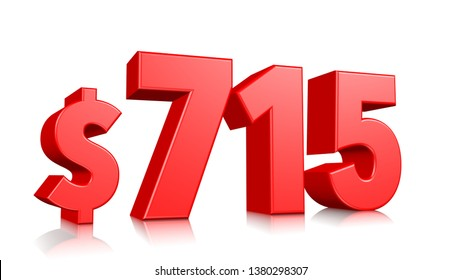 715$ Seven hundred fifteen price symbol. red text number 3d render with dollar sign on white background