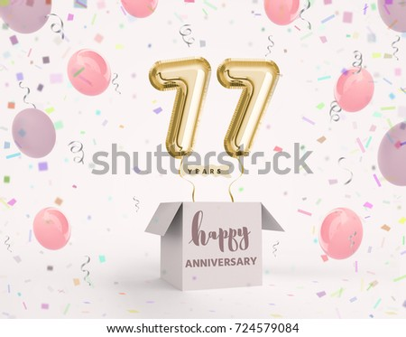 77 Years Anniversary Happy Birthday Joy Celebration 3d Illustration With Brilliant Gold Balloons Delight Confetti For Your Unique Greeting Card Banner