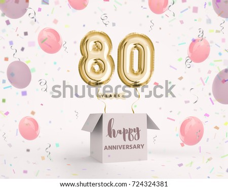 80 Years Anniversary Happy Birthday Joy Celebration 3d Illustration With Brilliant Gold Balloons Delight Confetti For Your Unique Greeting Card Banner