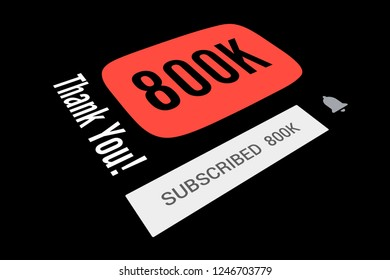 800000 Eight Hundred Thousand Subscribers, Thank You, Number, Black Background, Concept Image, 3D Illustration