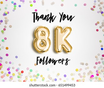 8k or 8000 thank you Gold balloons and colorful confetti, glitters. 3D Illustration for Social Network friends, followers, Web user Thank you celebrate of subscribers or followers, likes.