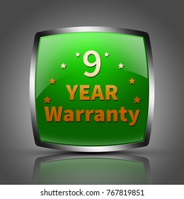 "9 year warranty button isolated. ""3d illustration"""