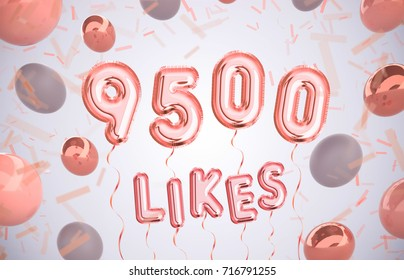 9500 likes, 9500 followers thank you with Rose Gold balloons and colorful confetti. For Social Network friends, followers, Web user Thank you celebrate of subscribers or followers, likes.