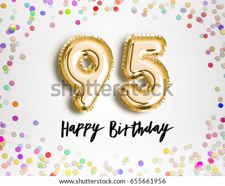 95th Birthday Celebration With Gold Balloons And Colorful Confetti Glitters 3d Illustration Design For Your Greeting Card Invitation