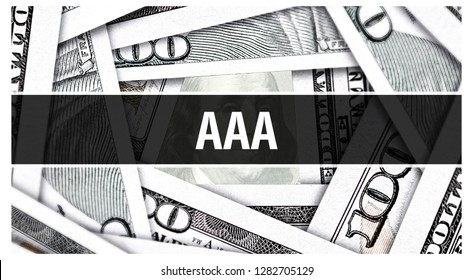 AAA Closeup Concept. bond credit rating AAA . American Dollars Cash Money,3D rendering. AAA at Dollar Banknote. Financial USA money banknote Commercial money investment profit concept