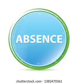 Absence Isolated on natural aqua cyan blue round button