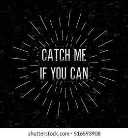 Catch Me If You Can Images Stock Photos Vectors Shutterstock