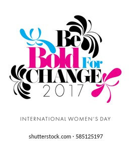 Abstract Cyan Magenta Black butterflies on white background with the caption Be Bold for Change for International Women's Day