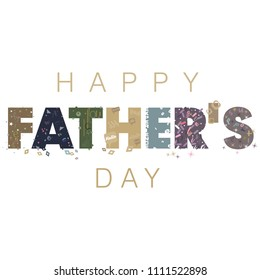 An abstract illustration on Happy Father's day text with typographic design elements on an isolated white background