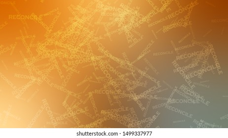 Abstract image with randomly angled words RECONCILE on a background with Moderate Yellow, Rich Orange color. Template for newsletter.
