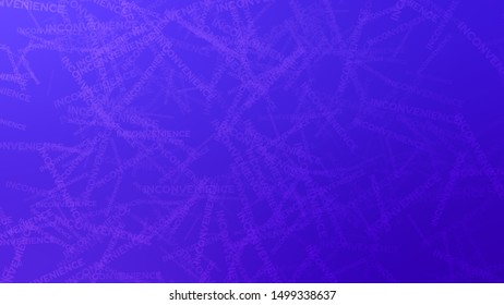 Abstract image with randomly placed words INCONVENIENCE on a background with Persian Blue, Purple, Ultramarine color. Template for announcement or ad.