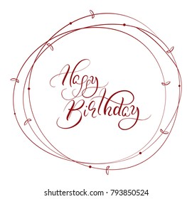 abstract round frame and calligraphic words Happy Birthday.  illustration .