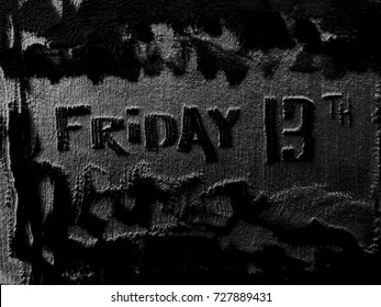 """Abstract Word """"Friday 13th"""" on a Black and White Grunge Background"""