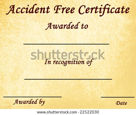 accident free certificate with some stains on it