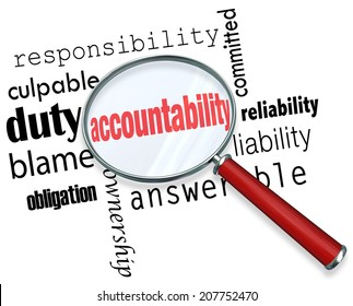 Accountability word under a magnifying glass looking for someone to take responsibility, credit or blame