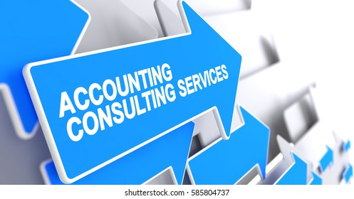 Accounting Consulting Services - Blue Cursor with a Inscription Indicates the Direction of Movement. Accounting Consulting Services, Label on the Blue Pointer. 3D Render.