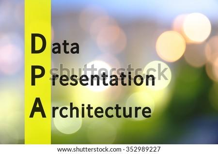Acronym dpa data presentation architecture background stock.