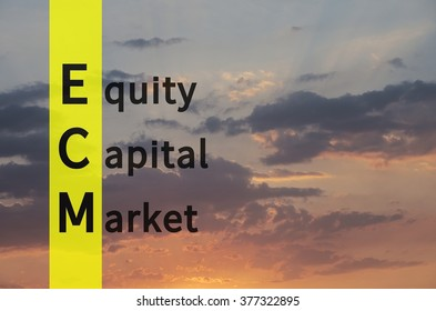 Acronym ECM as Equity Capital Market.
