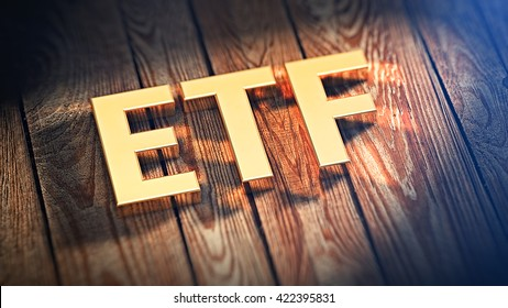 "The acronym ""ETF"" is lined with gold letters on wooden planks. 3D illustration image"