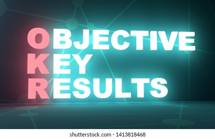 Acronym OKR - Objective Key Results. Business conceptual image. 3D rendering. Neon bulb illumination