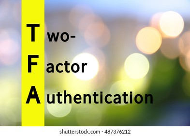 Acronym TFA as Two-factor authentication