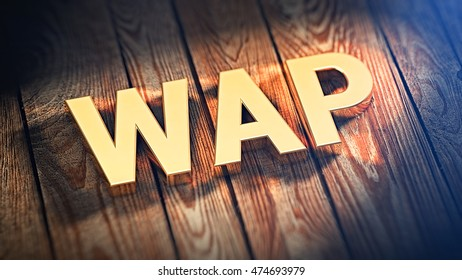 "The acronym ""WAP"" is lined with gold letters on wooden planks. 3D illustration image"