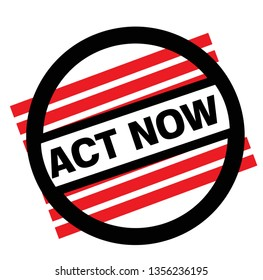 ACT NOW stamp on white