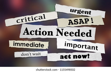Action Needed Urgent Important ASAP Act Now 3d Illustration