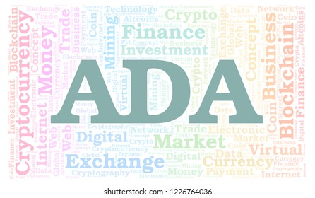 ADA or Cardano cryptocurrency coin word cloud. Word cloud made with text only.