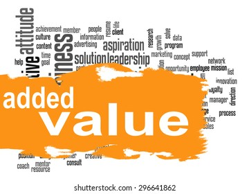 Added Value word cloud with orange banner image with hi-res rendered artwork that could be used for any graphic design.