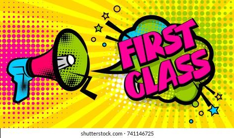 Advertising first class school message megaphone, bullhorn. Comics book text balloon. Bubble speech phrase. Cartoon font label tag expression. Sounds halftone popart illustration backdrop.