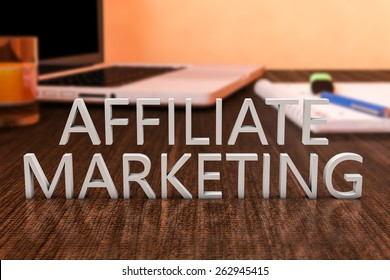 Affiliate Marketing - letters on wooden desk with laptop computer and a notebook. 3d render illustration.
