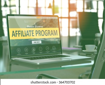 Affiliate Program Concept Closeup on Laptop Screen in Modern Office Workplace. Toned 3d Image with Selective Focus.