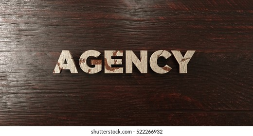 Agency - grungy wooden headline on Maple  - 3D rendered royalty free stock image. This image can be used for an online website banner ad or a print postcard.