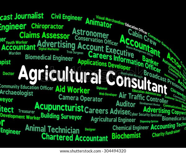 Agricultural Consultant Showing Word Farms Jobs Stock