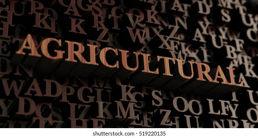 Agricultural - Wooden 3D rendered letters/message.  Can be used for an online banner ad or a print postcard.
