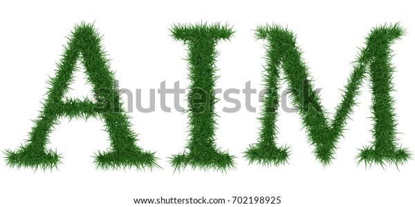Aim - 3D rendering fresh Grass letters isolated on whhite background.