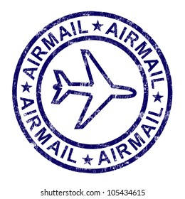 Airmail Stamp Shows International Mail Deliveries