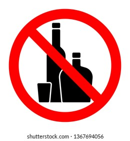 Alcohol strong drinks stop forbidden prohibition sign.