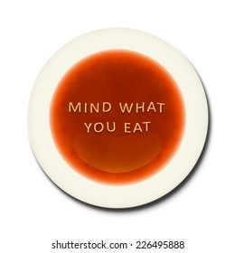 An alphabet soup with the words mind what you eat